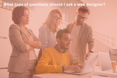 What type of questions should I ask a web designer?