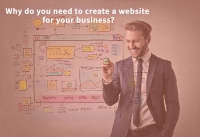 Why do you need to create a website for your business?