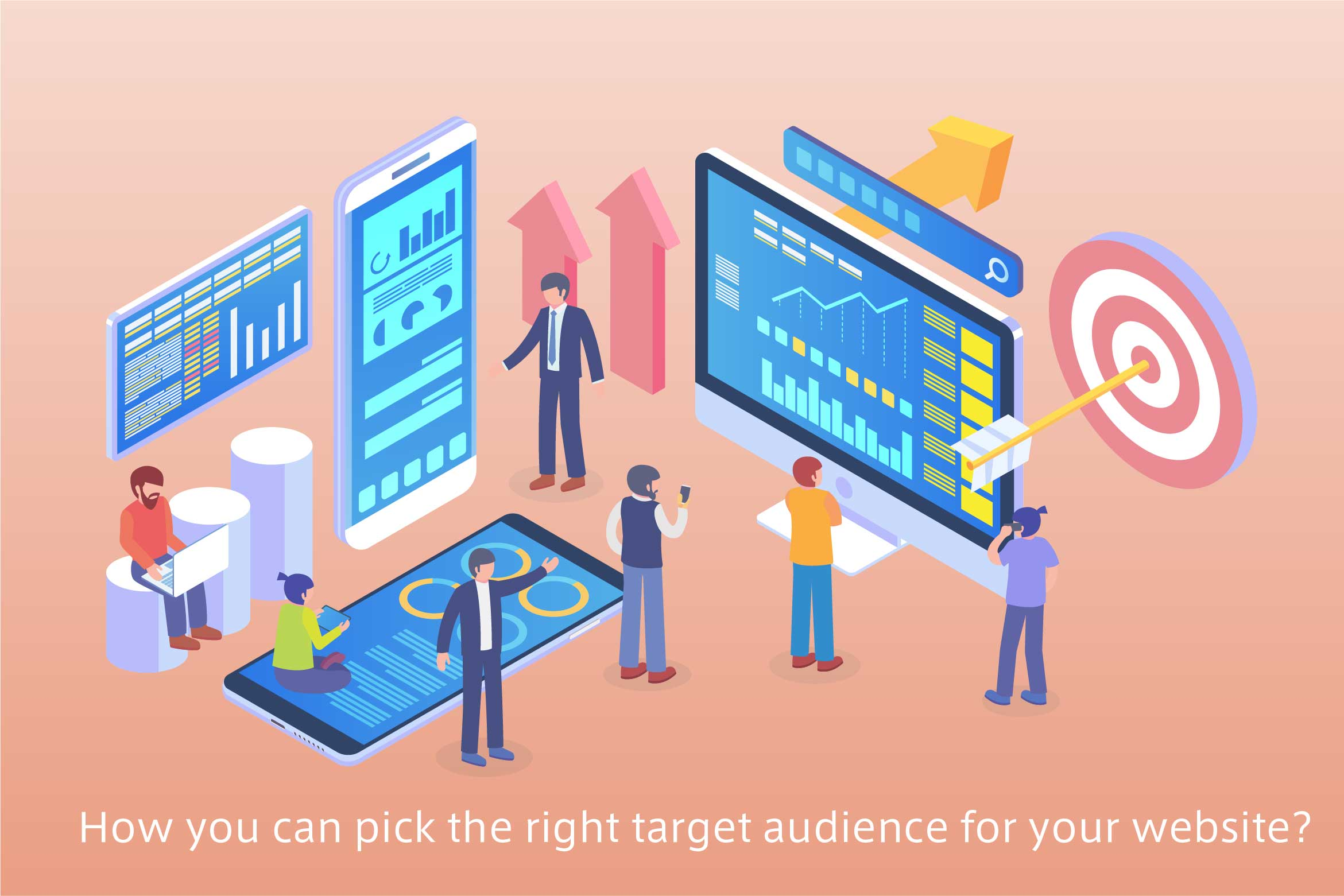 How you can pick the right target audience for your website?