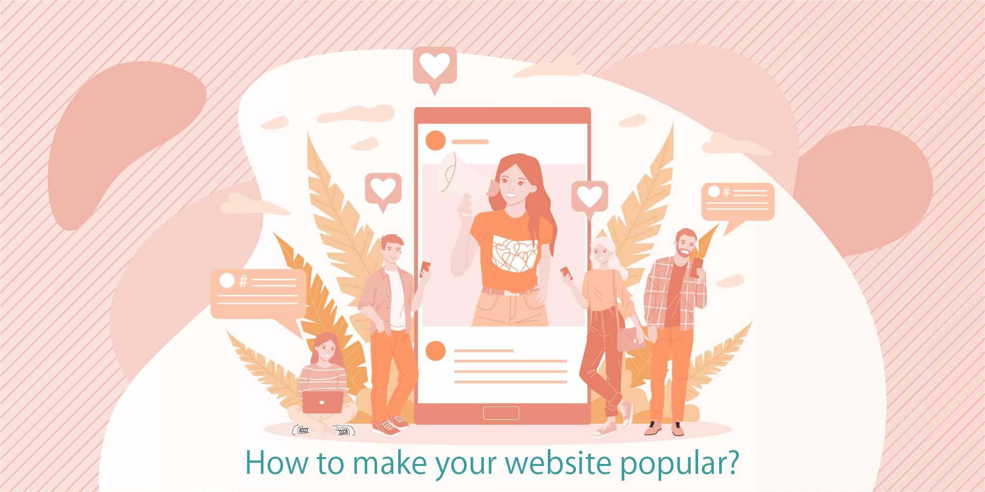 How to make your website popular?